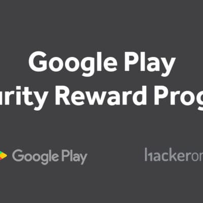Google Play Security Reward